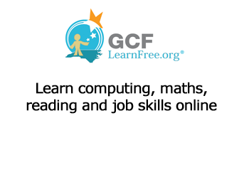 GCF Learnfree learn computing, maths, reading and job skills online