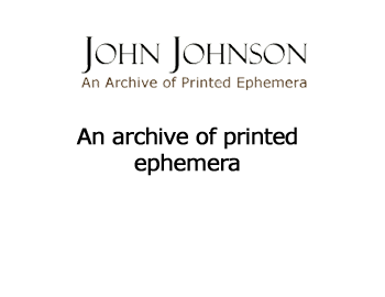 John Johnson collection is an online archive of historical printed ephemera