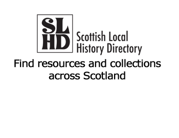 The Scottish Local History Directory lists resources and collections