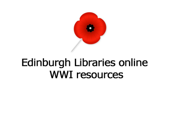 Edinburgh Libraries online WWI resources